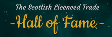 The Scottish Licensed Trade Hall of Fame